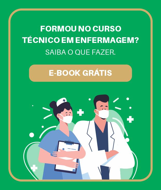 eBook Formou no curso Técnico em Enfermagem? Saiba o que fazer.