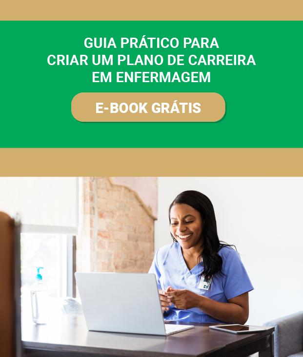 [eBook] Guia Prático para criar um plano de carreira em enfermagem
