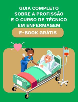 cta_guia_completo_sobre_a_profissao_e_o_curso_de_tecnico_em_enfermagem_01